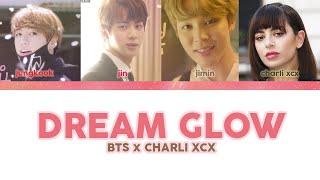ENG KR Dream Glow BTS x CHARLI XCX BTS WORLD OST