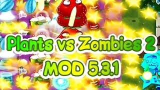 Растения против Зомби 2 - мод на версию 5.3.1