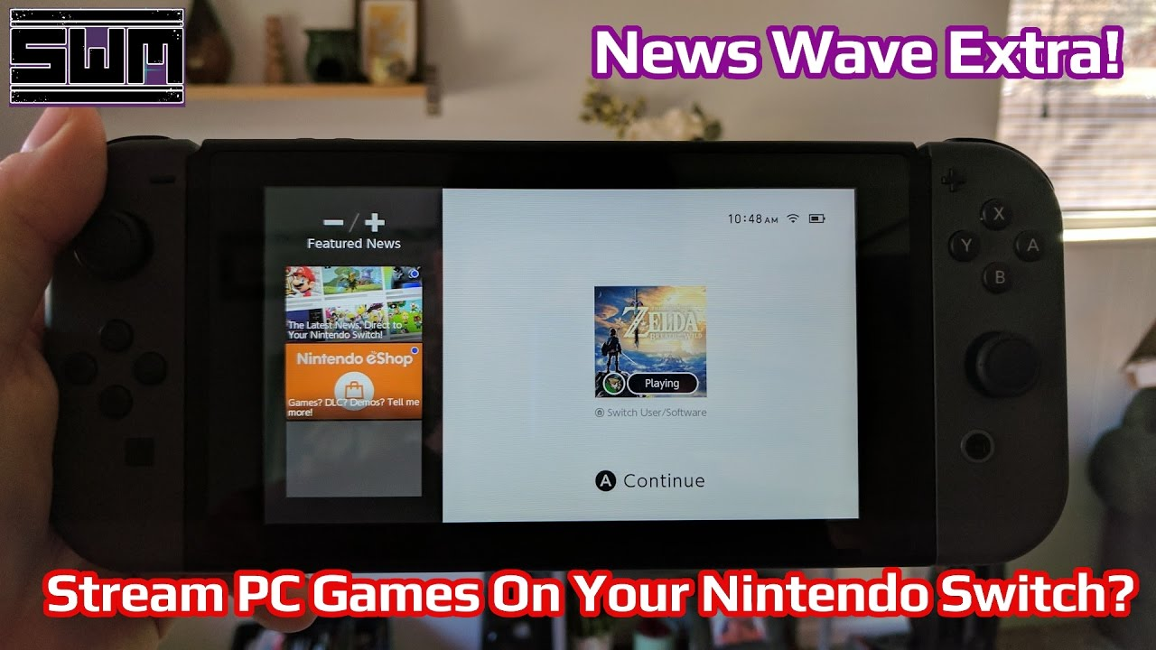News Wave Extra Stream Pc Games On Your Nintendo Switch