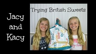 Trying British Sweets ~ Jacy and Kacy