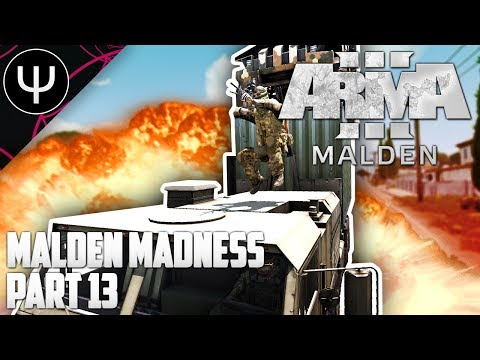 ARMA 3: Malden Life — Malden Madness — Part 13 — BEST Bank Robbery Yet (Really)!