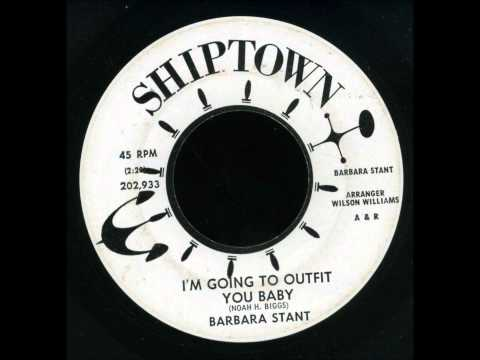 barbara stant  'i'm going to outfit you baby' norfolk, virginia soul funk 45 on shiptown!