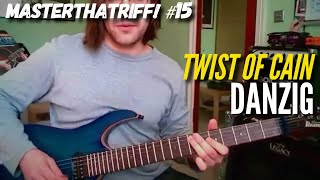 """Twist Of Cain"" by Danzig - Guitar Lesson w/TAB - MasterThatRiff! 15"