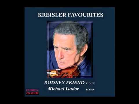 Rodney Friend plays Fritz Kreisler - Tambourin Chinois