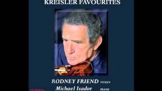 Rodney Friend plays Fritz Kreisler - Tambourin Chinois
