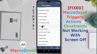 MacroDroid Trigger, Actions and Constraints  Not Working With Screen Off [FIXED] screenshot 4