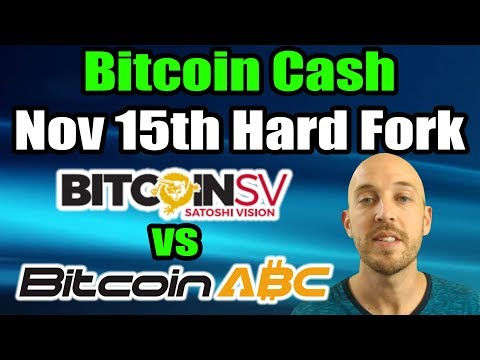 Bitcoin Cash - November 15th Hard Fork (Bitcoin ABC vs Bitcoin SV) (Craig Wright vs Amaury Séchet)