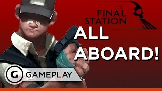 First 10 Minutes of Gameplay - The Final Station