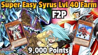 SUPER EASY SYRUS TRUESDALE LVL 40 FARM | 9000 PTS F2P [Yu-Gi-Oh! Duel Links]