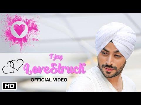 LoveStruck   Official Video   T-Jay   Abhijet Raajput   New Punjabi Songs