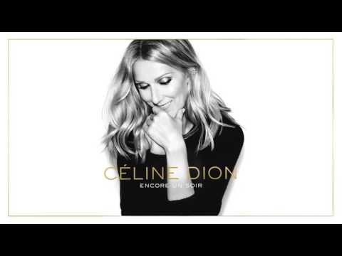 Céline Dion- Encore un soir Audio - NEW -...