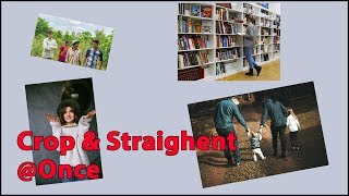Crop and Straighten Photos at Once in Photoshop in Hindi