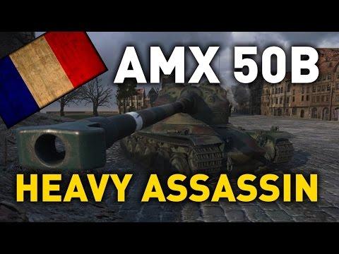 World of Tanks || AMX 50 B - The Heavy Assassin