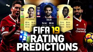 FIFA 19   LIVERPOOL RATING PREDICTIONS (Przewidywane ratingi)
