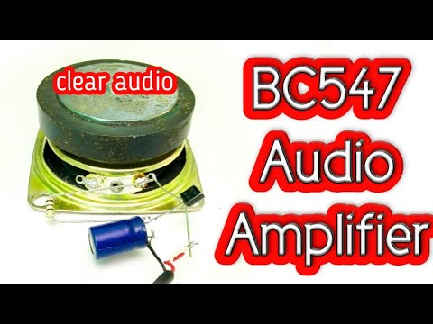 Clear Audio Amplifier With BC547 || By Es Tech Knowledge