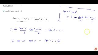 Find the general solution : `cos 3x + cos x cos 2x = 0`...