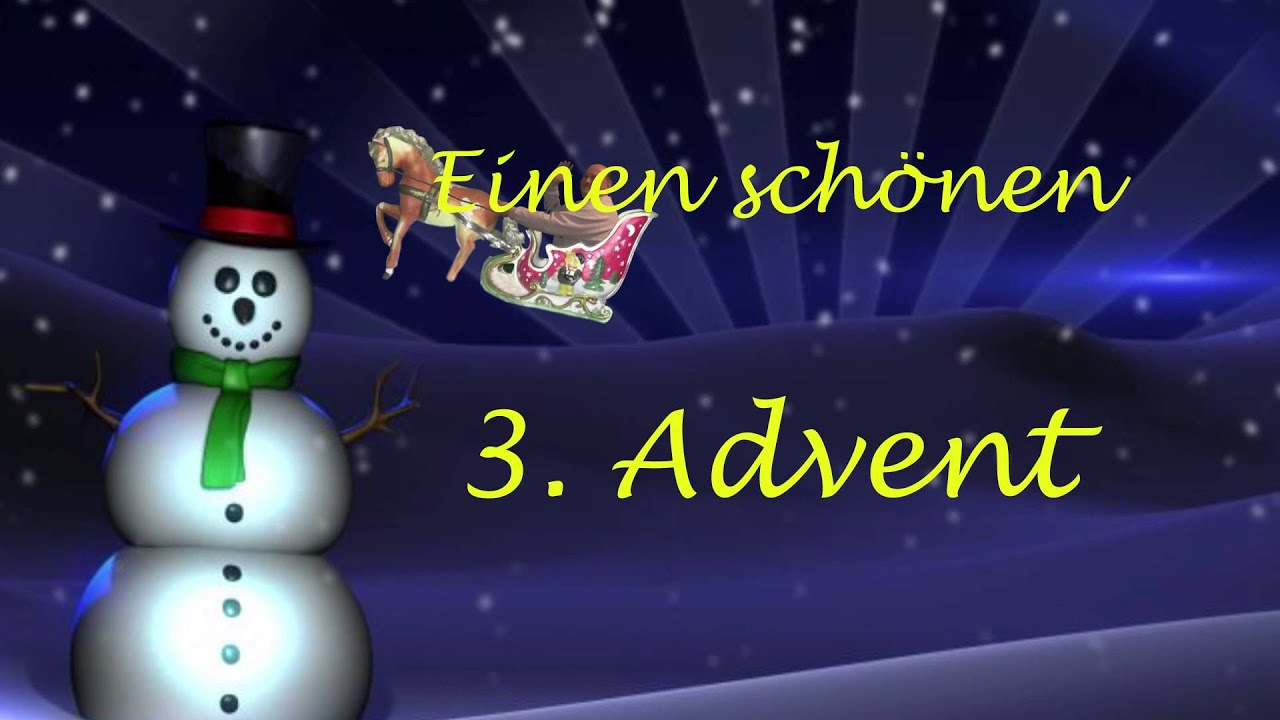 3 Advent Video
