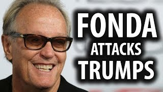 Actor Peter Fonda Attacks President Trump's Kid