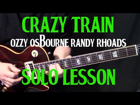How To Play Crazy Train By Ozzy Ozbourne Randy Rhoads - Guitar Solo Lesson