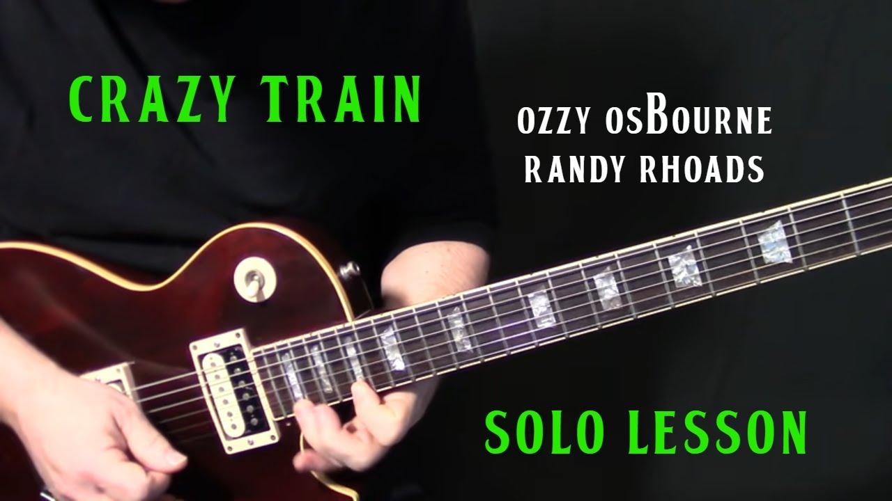 How To Play Crazy Train By Ozzy Ozbourne Randy Rhoads Guitar