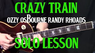 "how to play ""Crazy Train"" by Ozzy Ozbourne Randy Rhoads - guitar solo lesson"