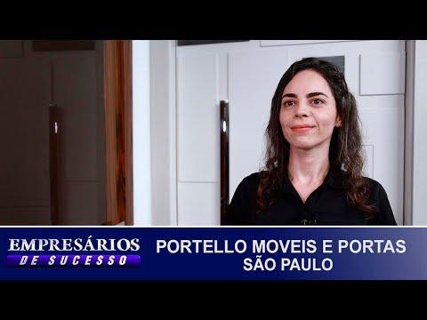 PORTELLO MOVEIS E PORTAS SÃO PAULO, EMPRESÁRIOS DE SUCESSO