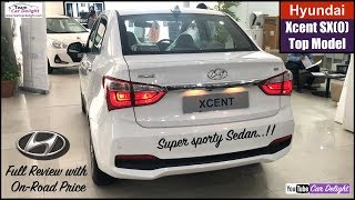 Hyundai Xcent 2018 Top Model SXO Detailed Review with On Road Price | Team Car Deight