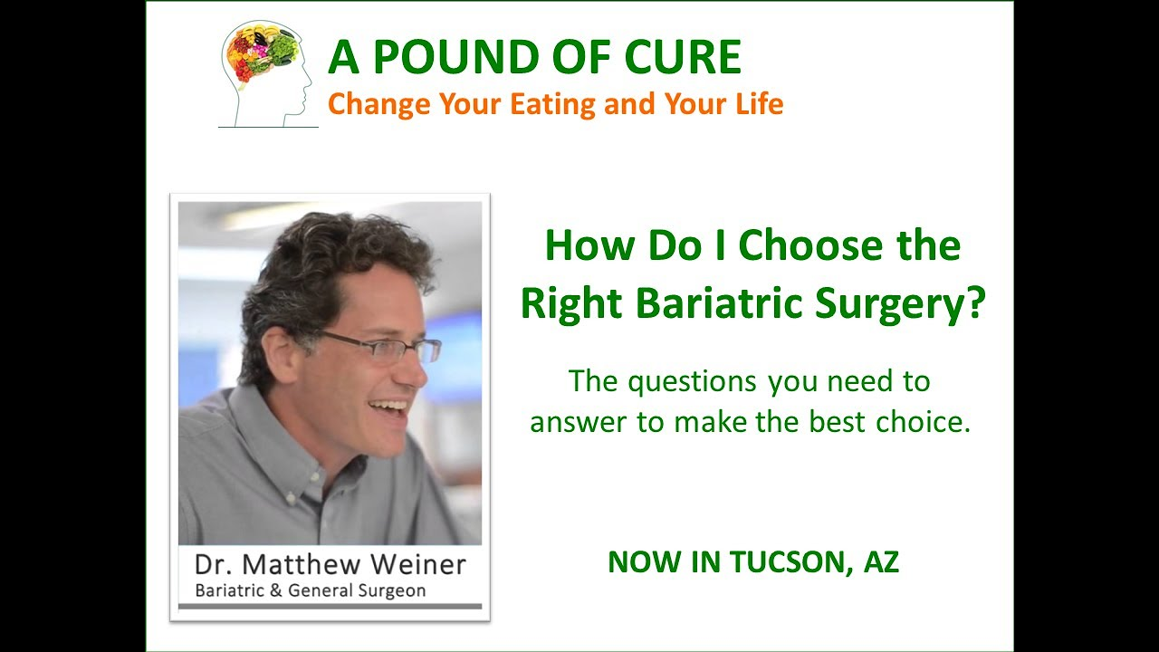 How Do I Choose The Right Bariatric Surgery Youtube
