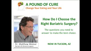 How do I choose the right bariatric surgery?