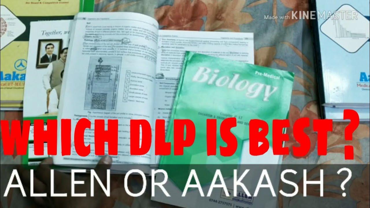 DLP of AAKASH OR ALLEN ? WHOSE DLP IS BEST FOR NEET ?