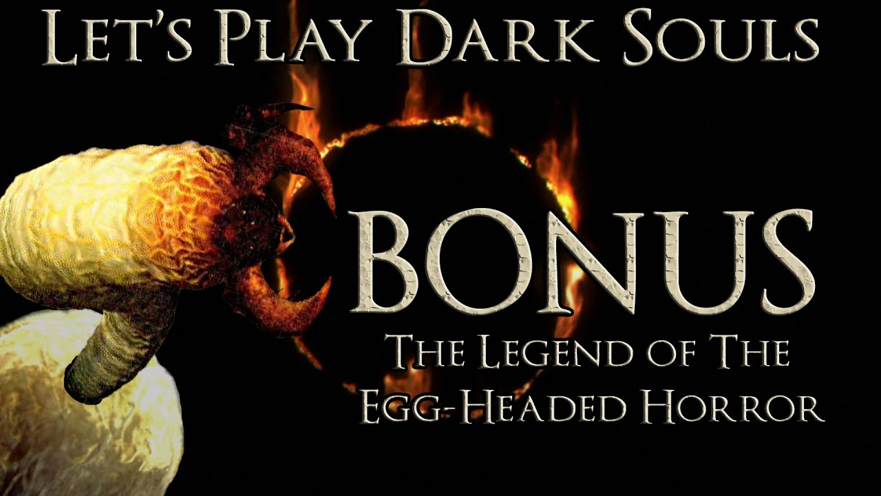 dark souls egg hed how to get rid of