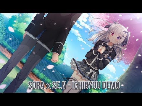 Nightcore - 1秒でも | Ichibyou Demo「 SORA x Se.N 」