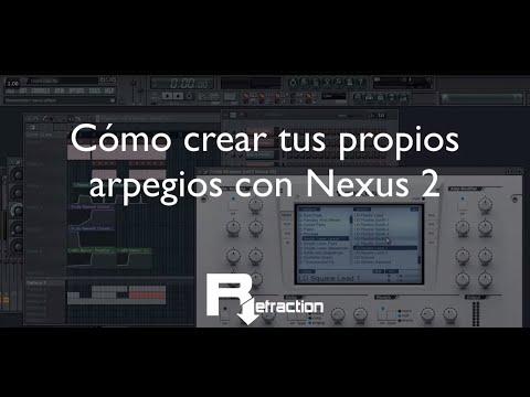 Cómo crear arpegios con Nexus 2