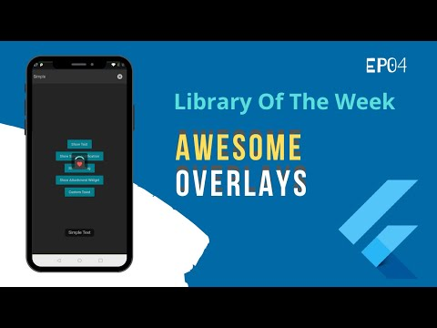 Awesome Overlays   Flutter Library of the Week   EP-04