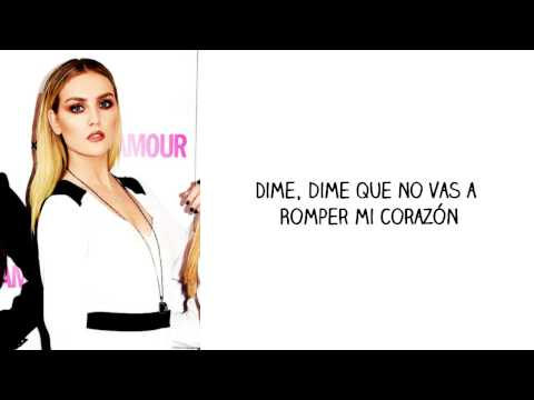 They Just Don't Know You-Little Mix- Sub. Español