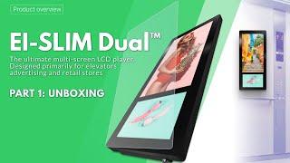 Elevator Advertising Dual LCD Display - Ei-Slim Dual. Part 1: Unboxing