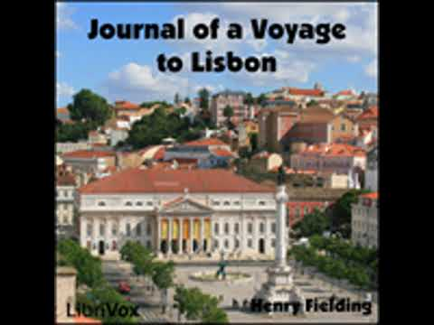 JOURNAL OF A VOYAGE TO LISBON by Henry Fielding FULL AUDIOBOOK | Best Audiobooks