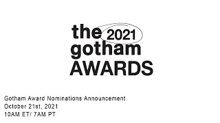 The 2021 Gotham Awards - Nominations Announcement - Live Stream