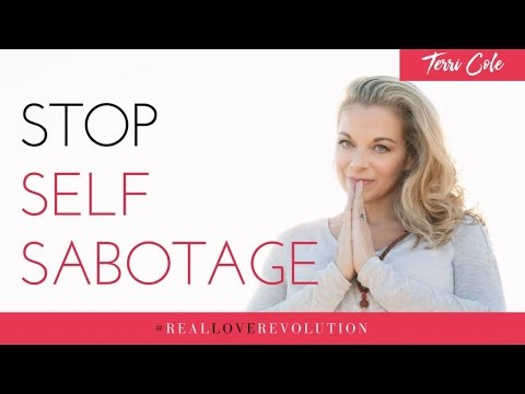 stop-self-sabotage-terri-cole-real-love-revolution-2016