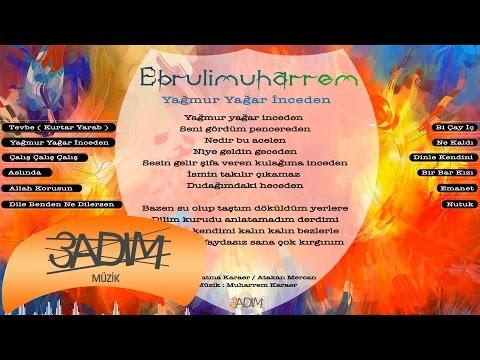 Ebrulimuharrem - Yağmur Yağar İnceden ( Official Lyric Video )