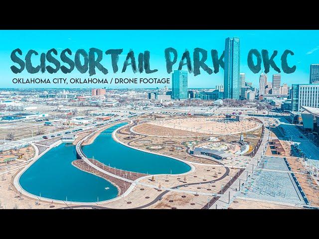 SCISSORTAIL PARK / Downtown OKC / Drone Footage / March 21, 2021