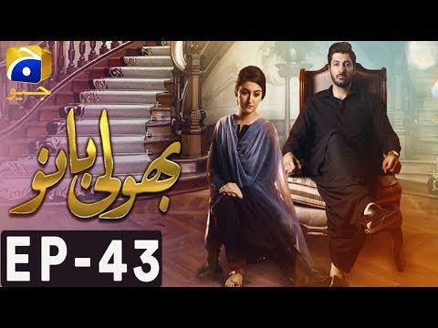 Bholi Bano - Episode 43   Har Pal Geo