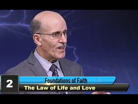 """""""The Law of Life and Love"""" - Foundations of Faith with Pastor Doug Batchelor"""