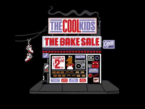 The Cool Kids- Black Mags (The Bake Sale)
