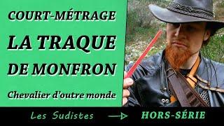 La Traque de Monfron (Les Sudistes - Hors Série)