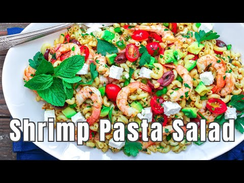 Healthy Shrimp Pasta Salad with NO MAYO
