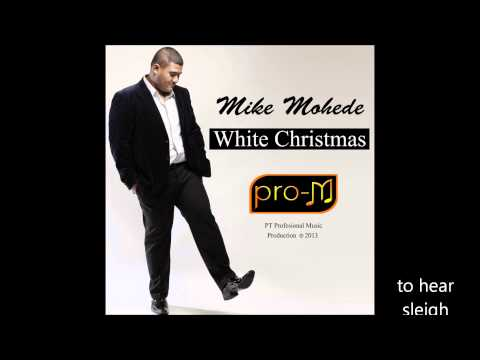 Mike Mohede - White Christmas