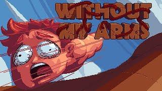 Without My Arms - UN JUEGO MUY RARO - Gameplay Español