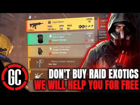 """The Division 2  """"DON&39;T BUY RAID EXOTICS, WE HELP FOR FREE!"""""""