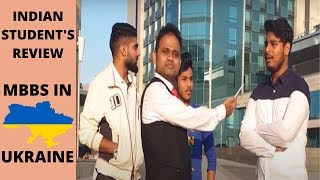 Indian Students Review In Ukraine | Study MBBS In Ukraine | Ukraine MBBS Colleges | MBBS Abroad 2020